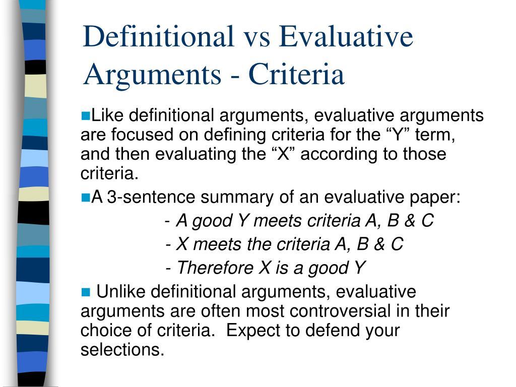 Definitional vs Evaluative Arguments - Criteria