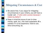 mitigating circumstances cost
