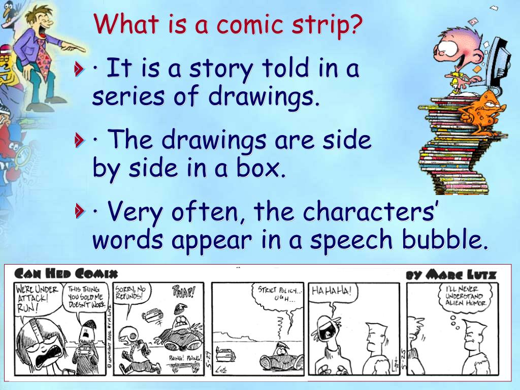 What is a comic strip?