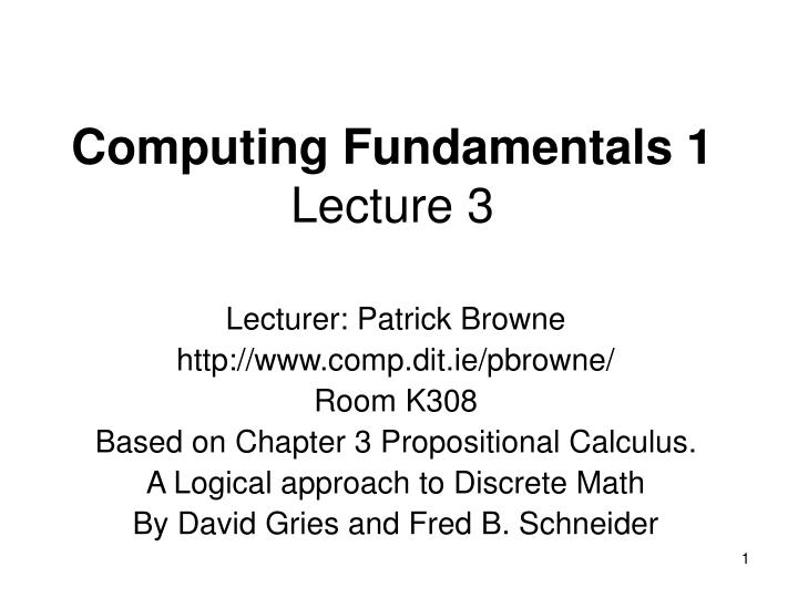 Computing fundamentals 1 lecture 3