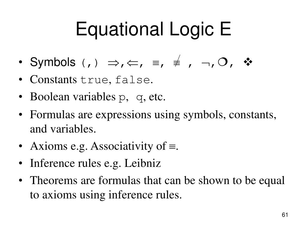 Equational Logic E
