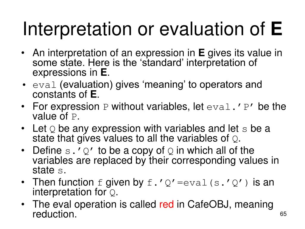 Interpretation or evaluation of