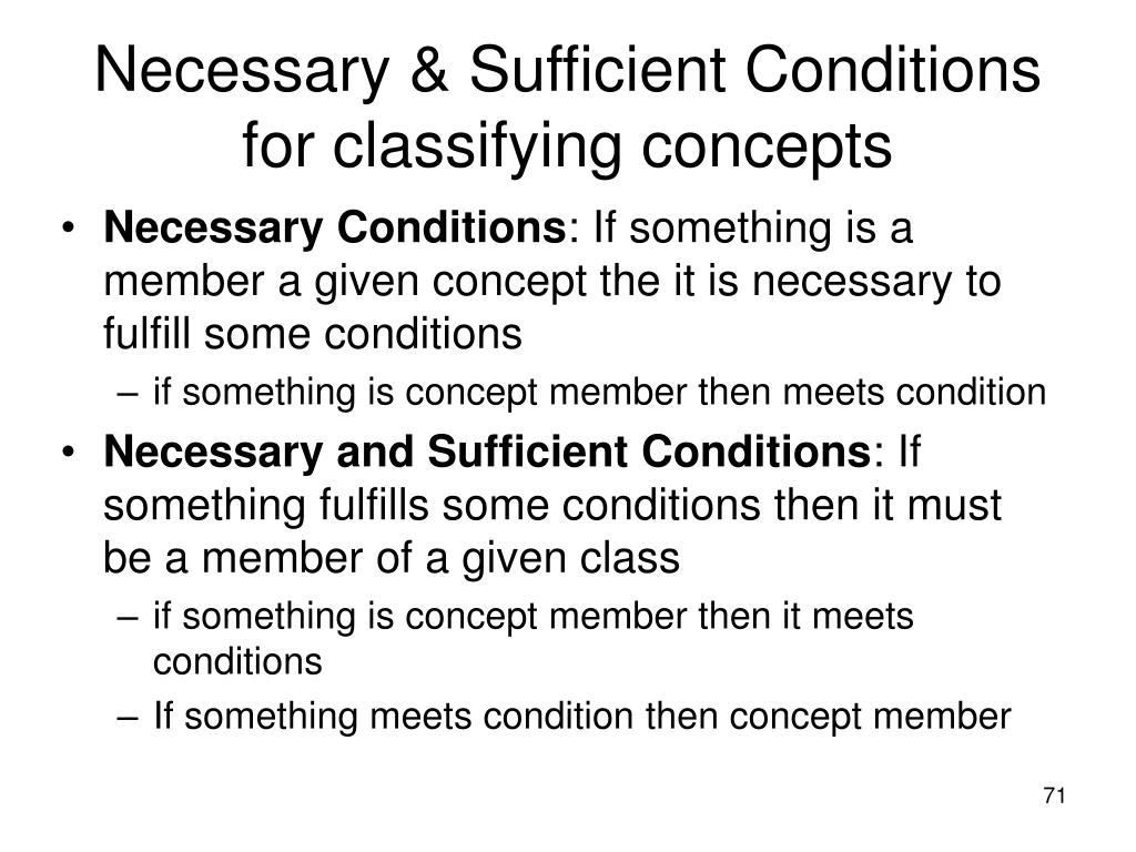 Necessary & Sufficient Conditions for classifying concepts