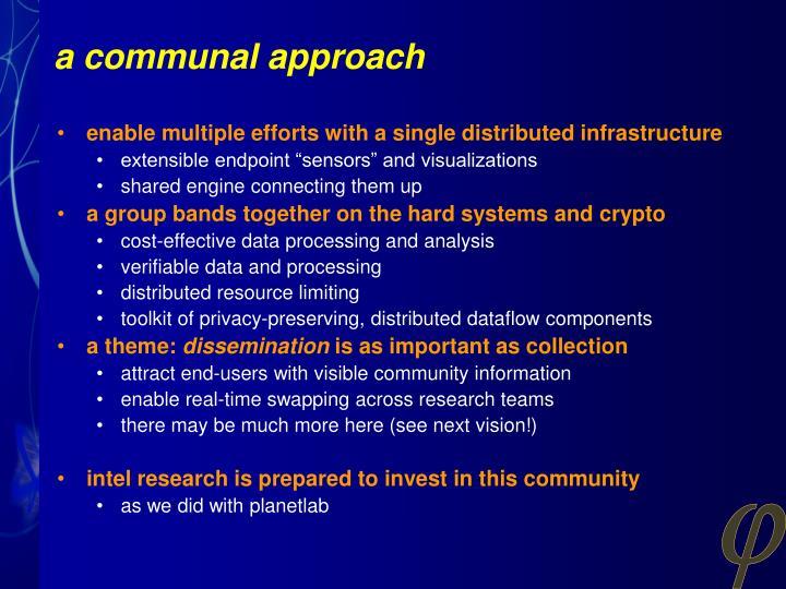 a communal approach