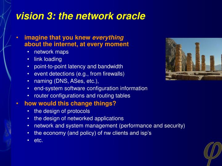 vision 3: the network oracle