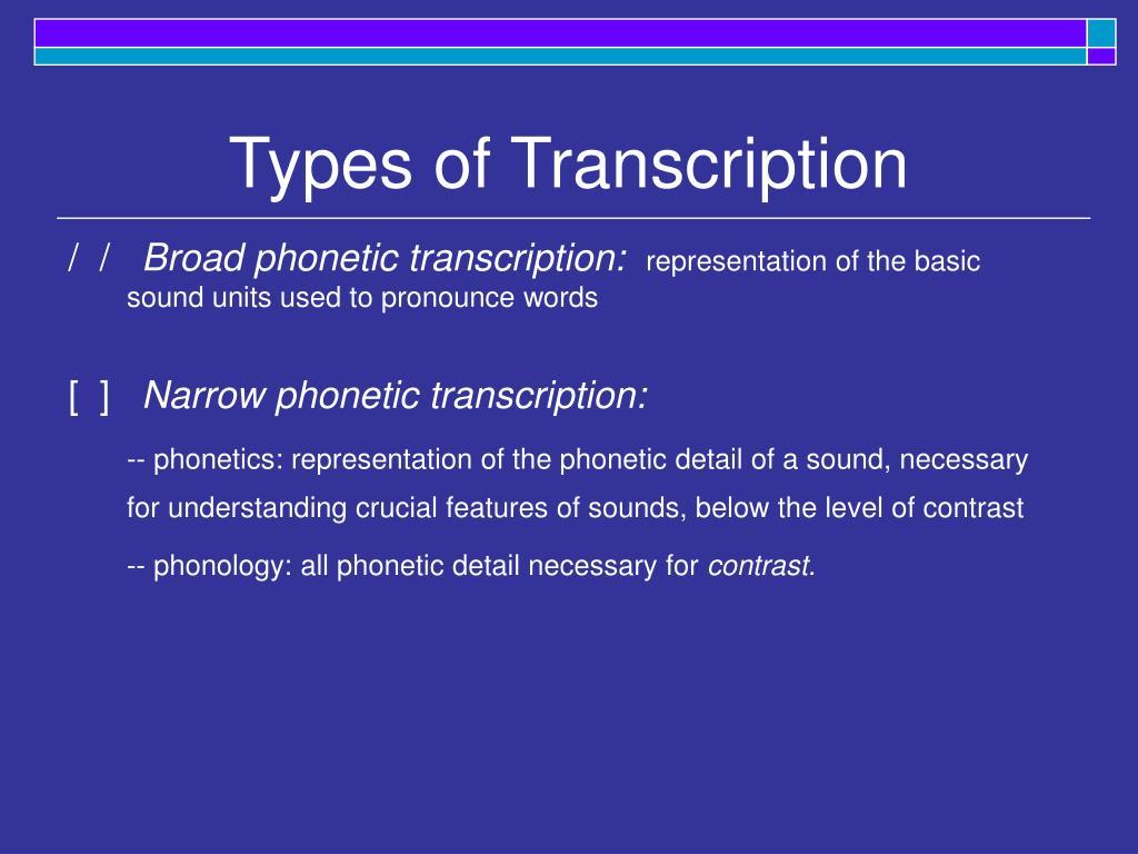 Types of Transcription