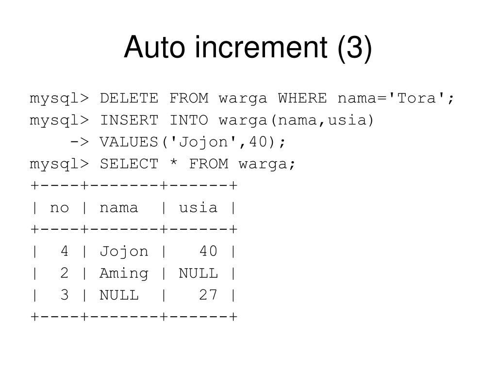 Auto increment (3)