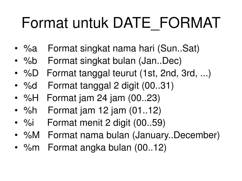 Format untuk DATE_FORMAT