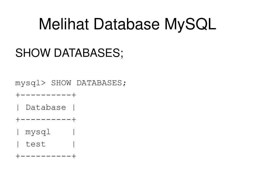 Melihat Database MySQL