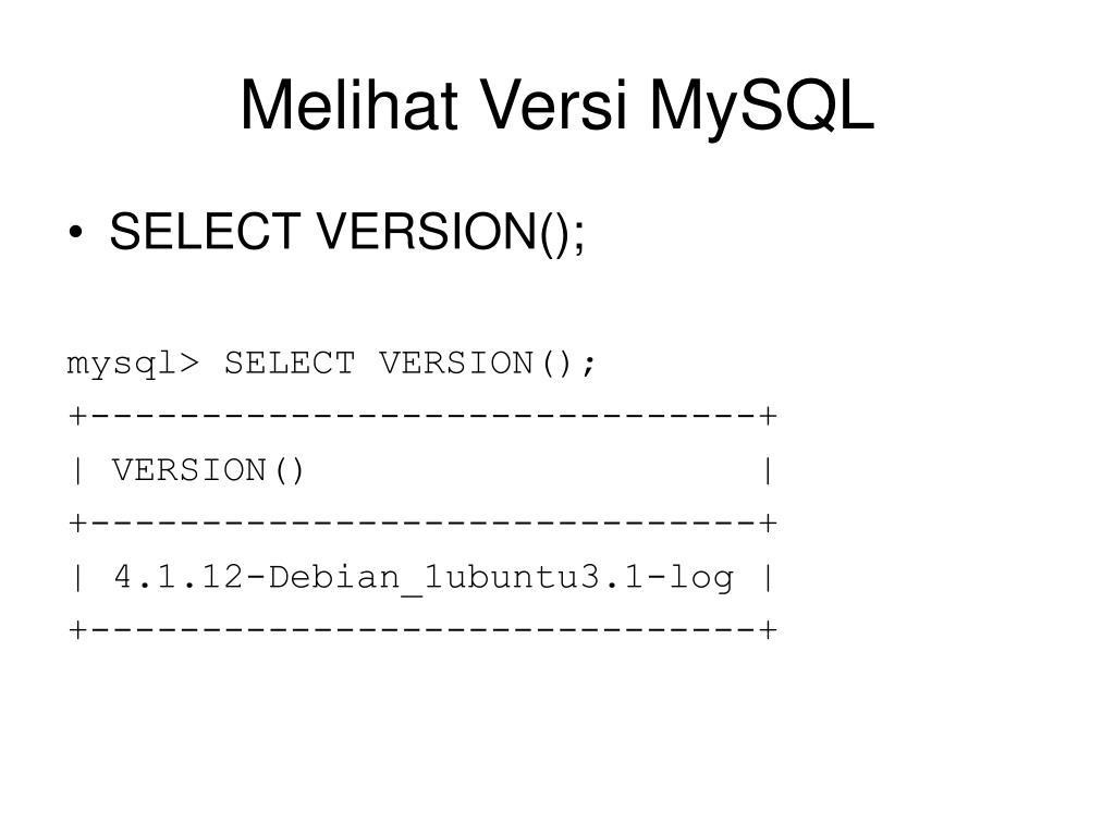 Melihat Versi MySQL