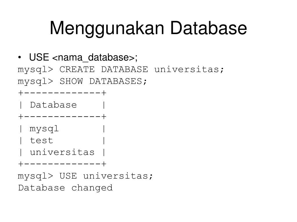 Menggunakan Database