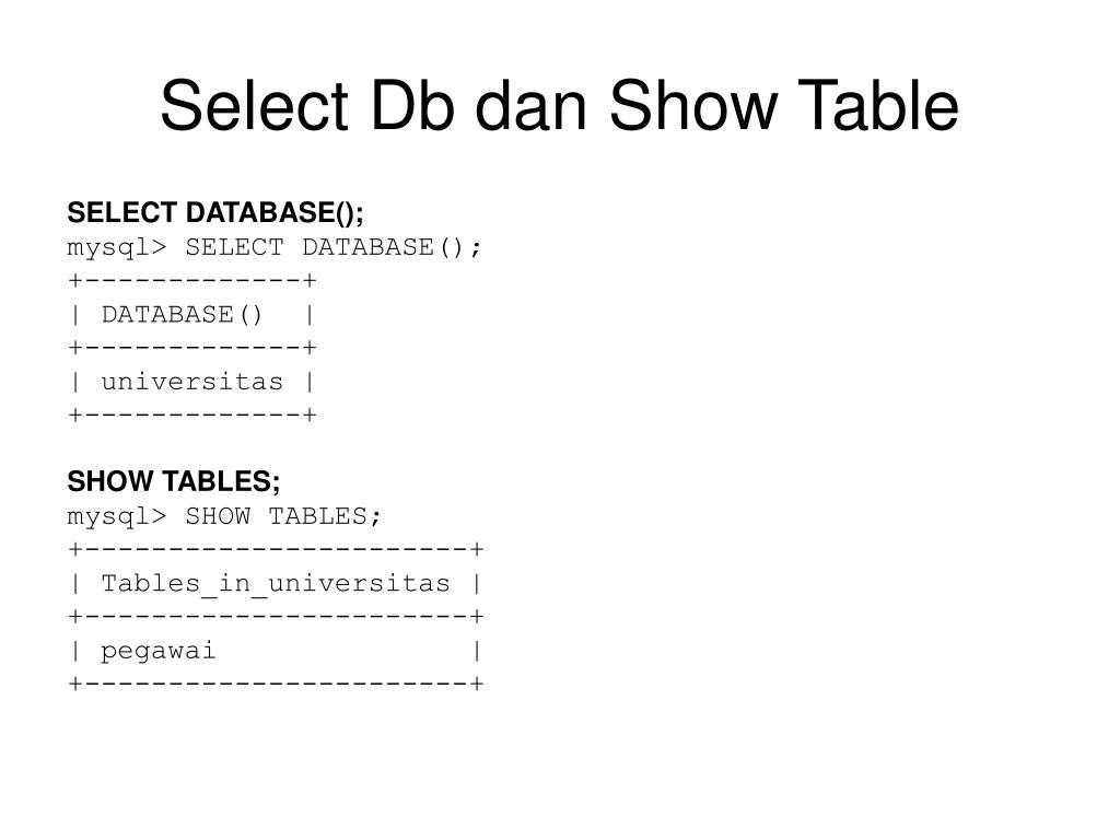 Select Db dan Show Table