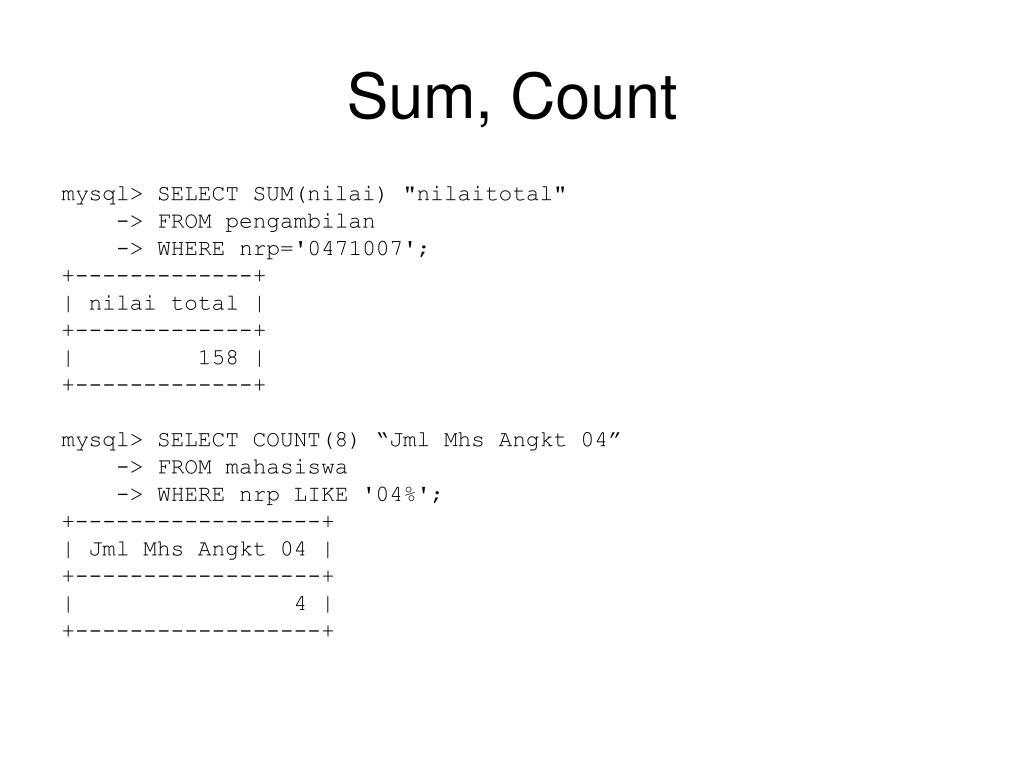 Sum, Count