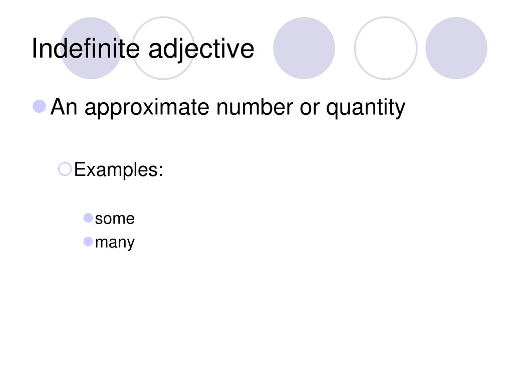 Indefinite adjective