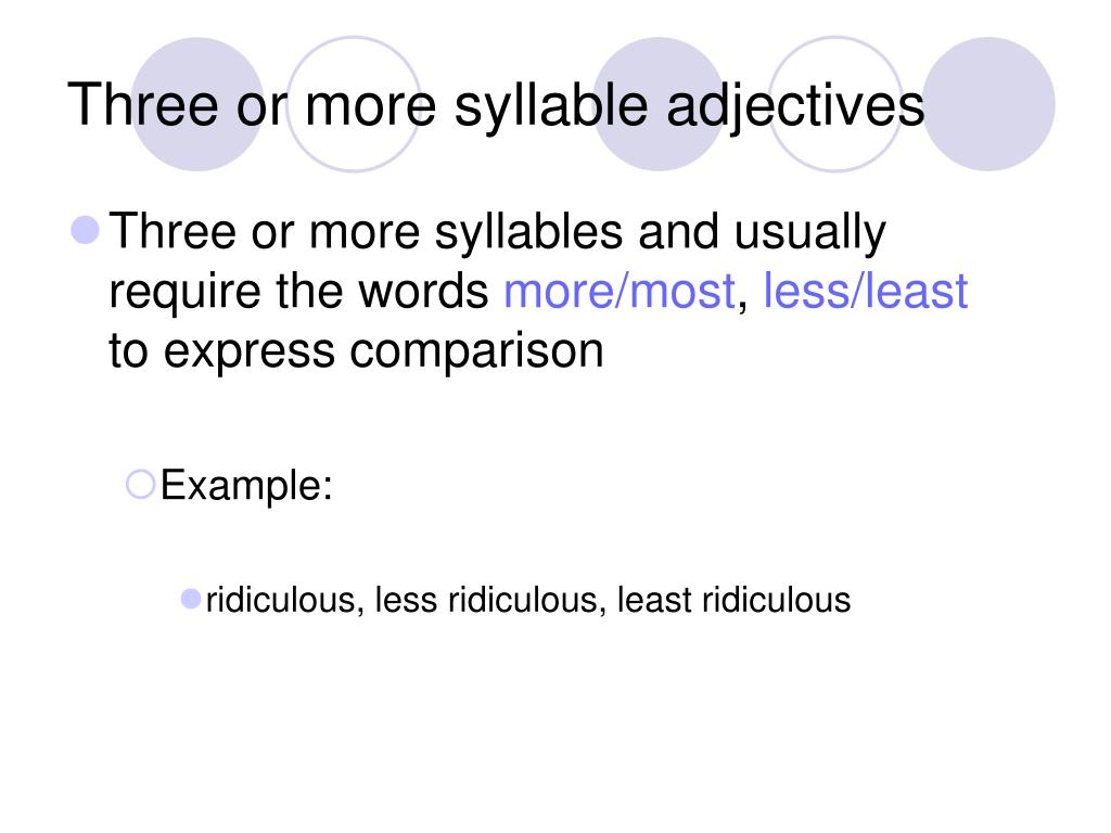 Three or more syllable adjectives