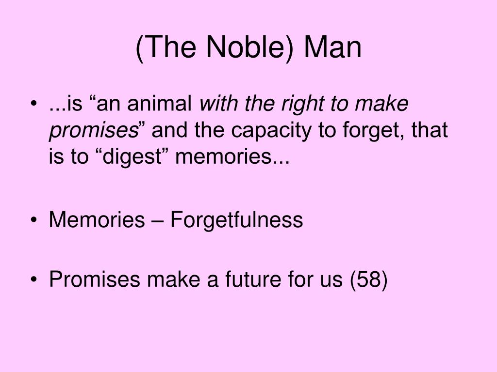 (The Noble) Man