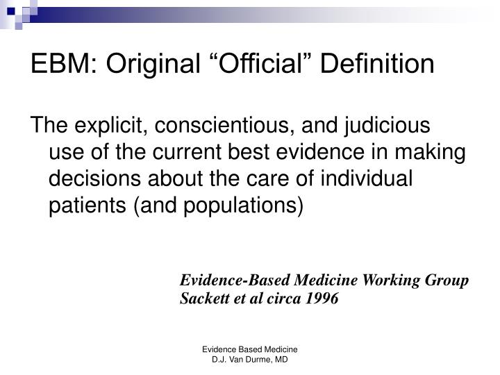 "EBM: Original ""Official"" Definition"