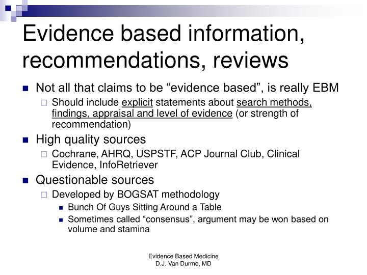 Evidence based information, recommendations, reviews