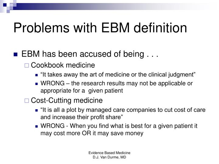 Problems with EBM definition