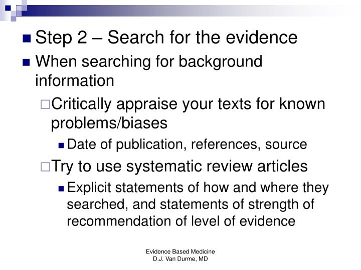 Step 2 – Search for the evidence