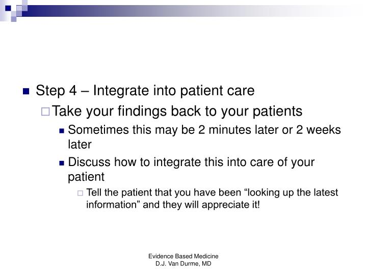 Step 4 – Integrate into patient care