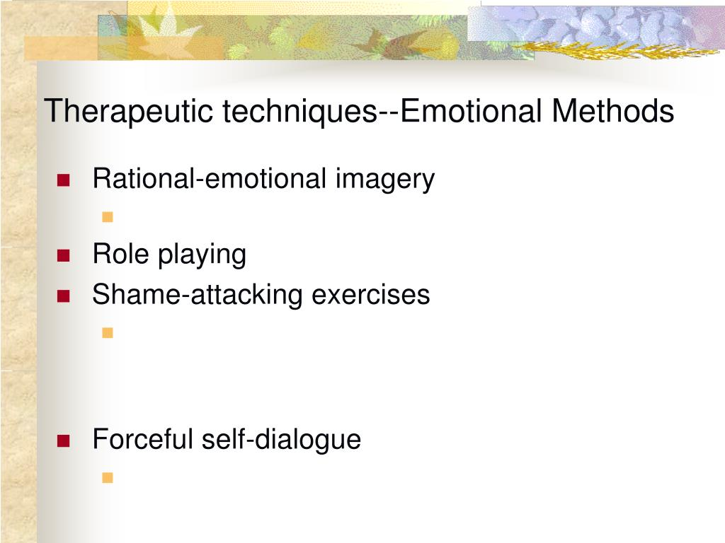 the functions role of the therapist and the techniques of the rational emotive behavioral therapy re For those new to the concept of behavioral therapy or behavioral they're going to focus behavioral therapist may employ one of these techniques is the.