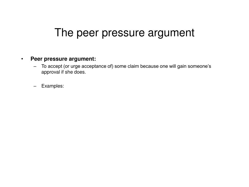 The peer pressure argument