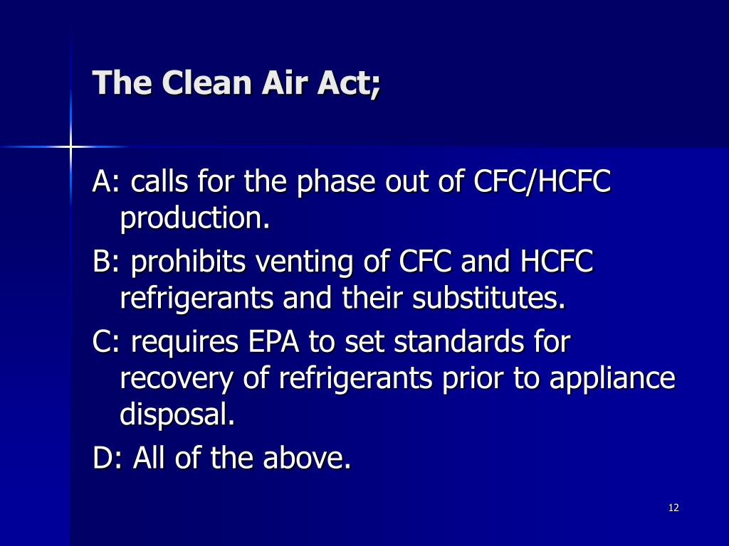 The Clean Air Act;