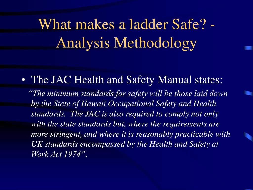 What makes a ladder Safe? - Analysis Methodology