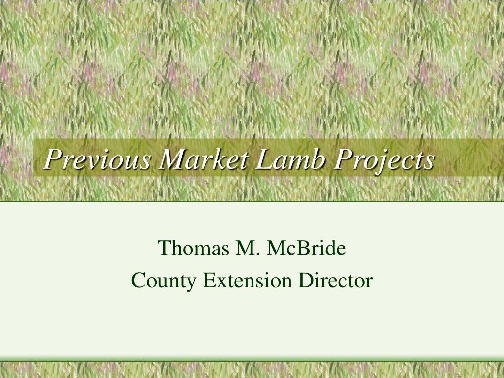 Previous Market Lamb Projects
