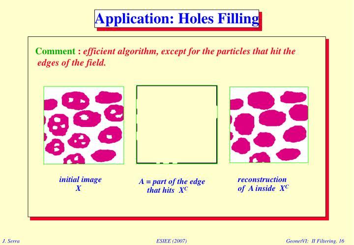 Application: Holes Filling