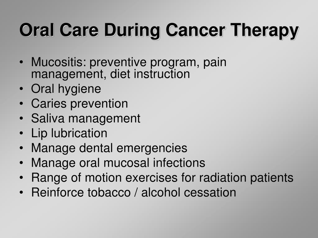 Oral Care During Cancer Therapy