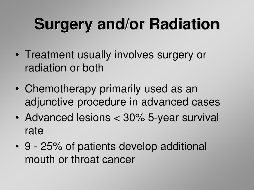 Surgery and/or Radiation