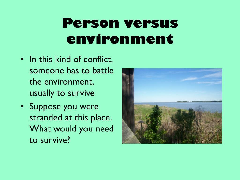 Person versus environment