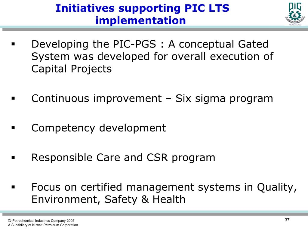 Initiatives supporting PIC LTS implementation
