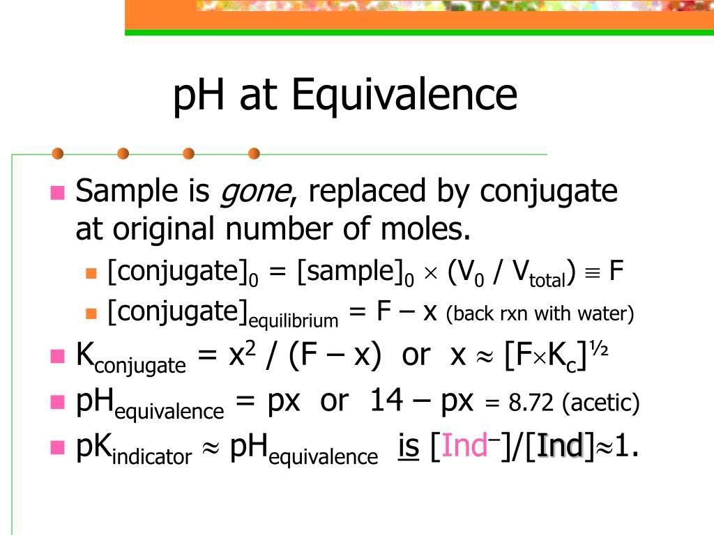pH at Equivalence