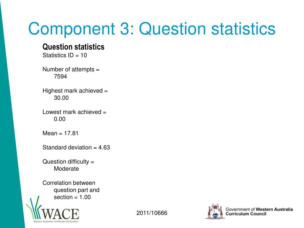 Component 3: Question statistics
