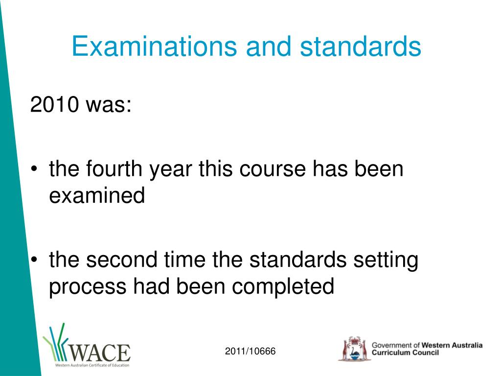 Examinations and standards