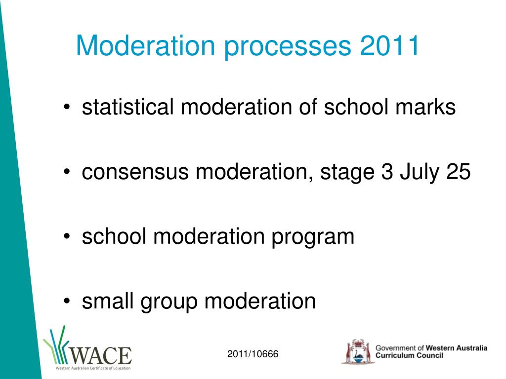 Moderation processes 2011