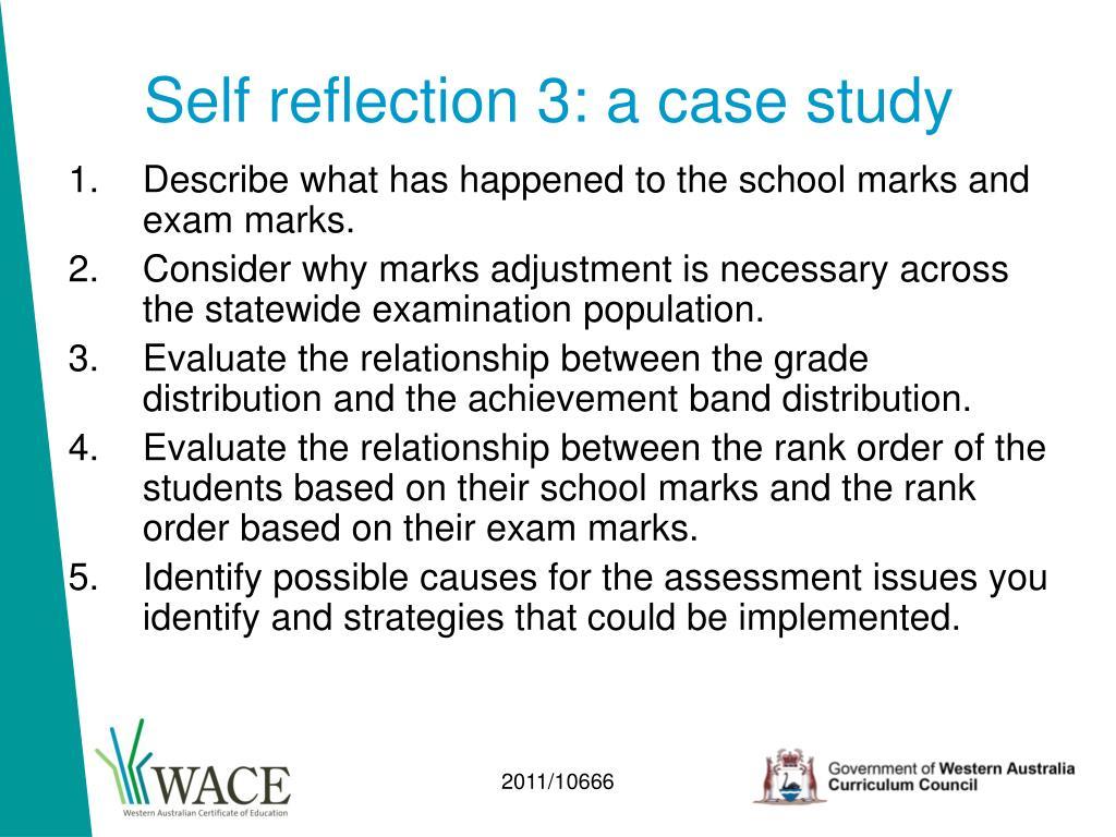 Self reflection 3: a case study