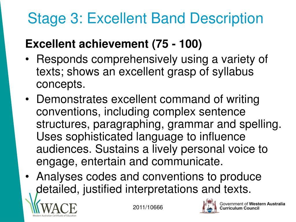 Stage 3: Excellent Band Description