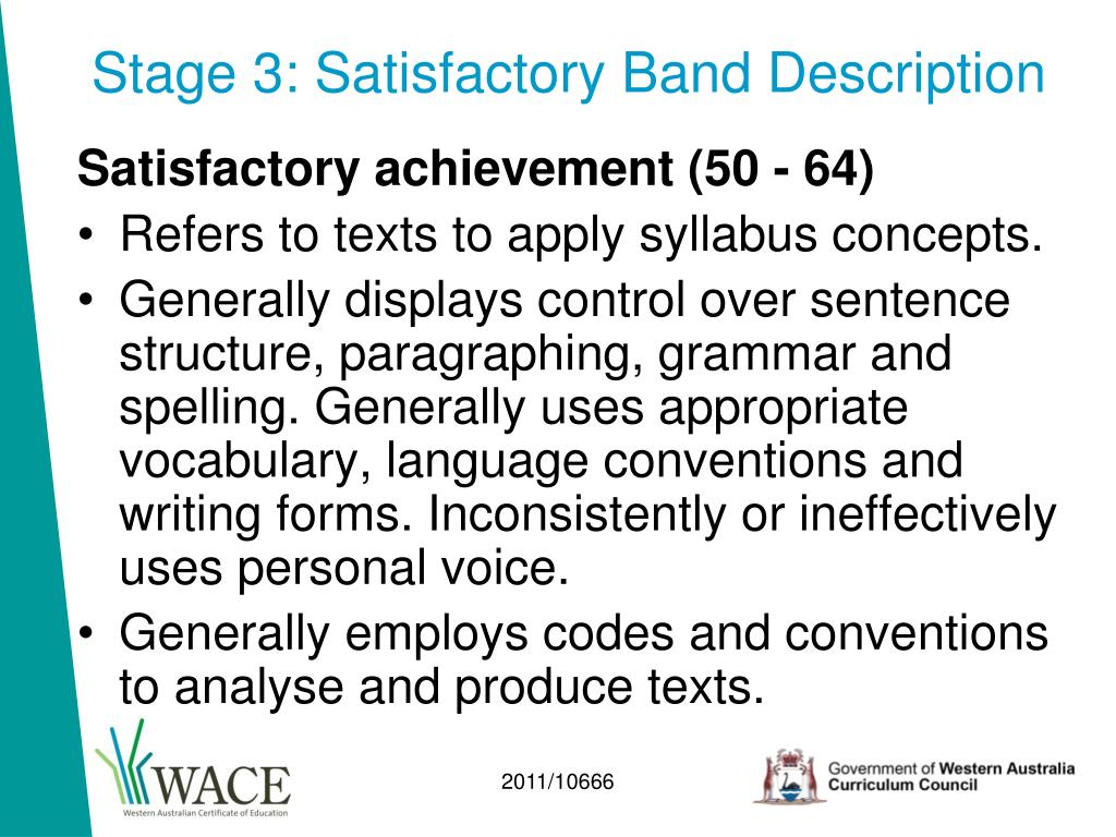 Stage 3: Satisfactory Band Description