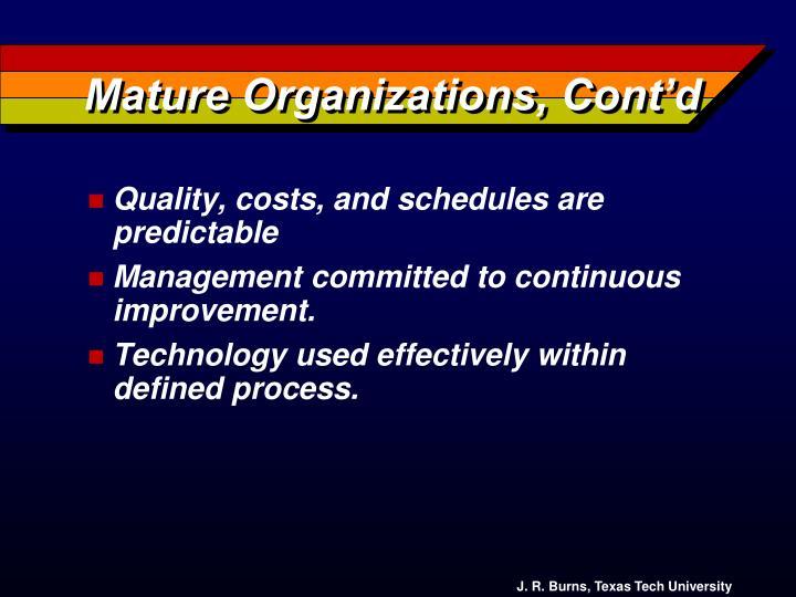 Mature Organizations, Cont'd