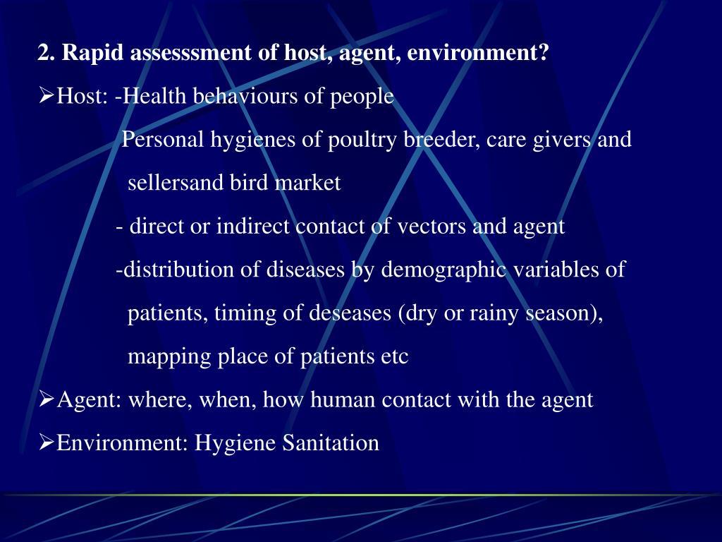 2. Rapid assesssment of host, agent, environment?