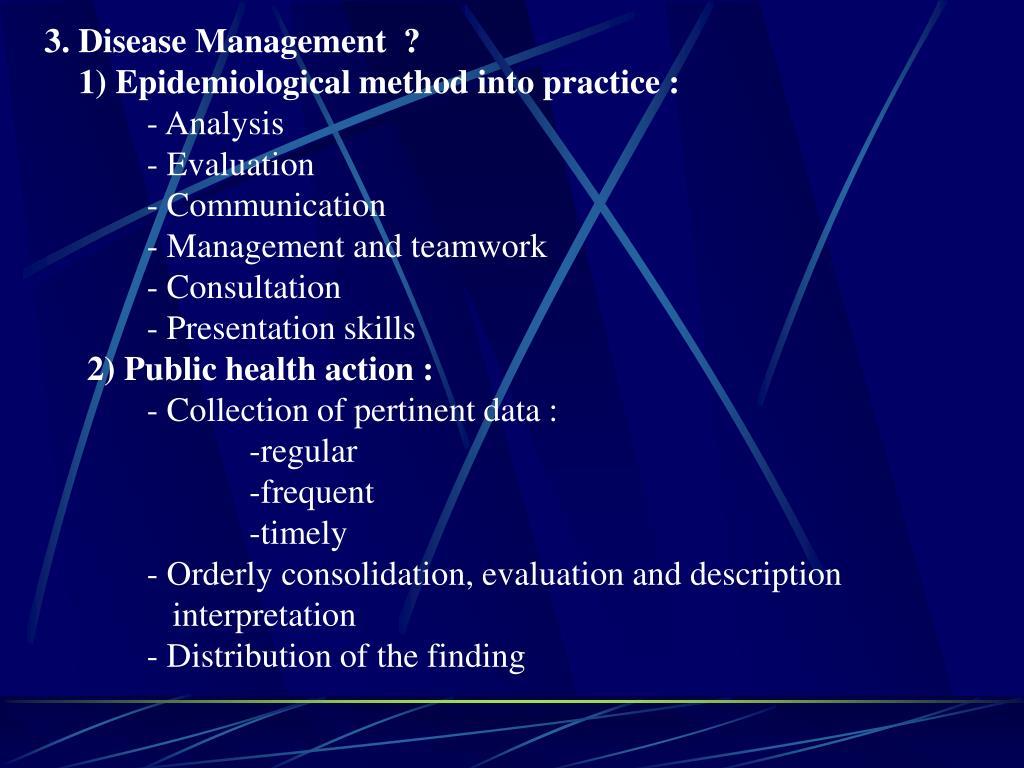 3. Disease Management  ?