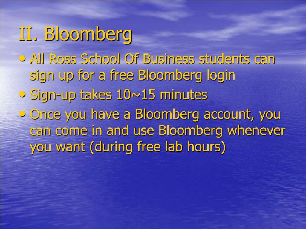 II. Bloomberg