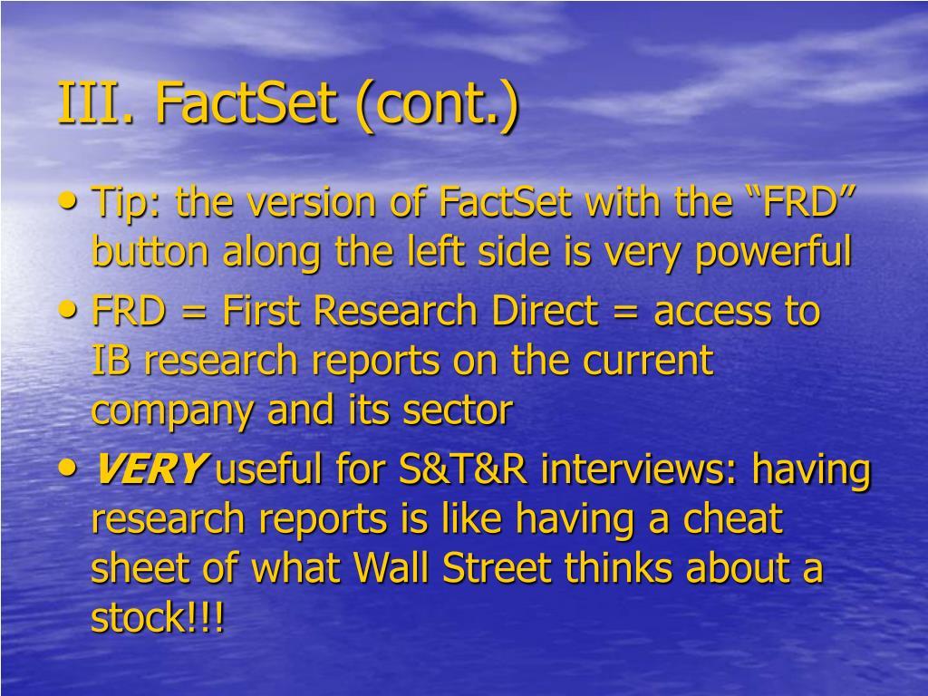 III. FactSet (cont.)