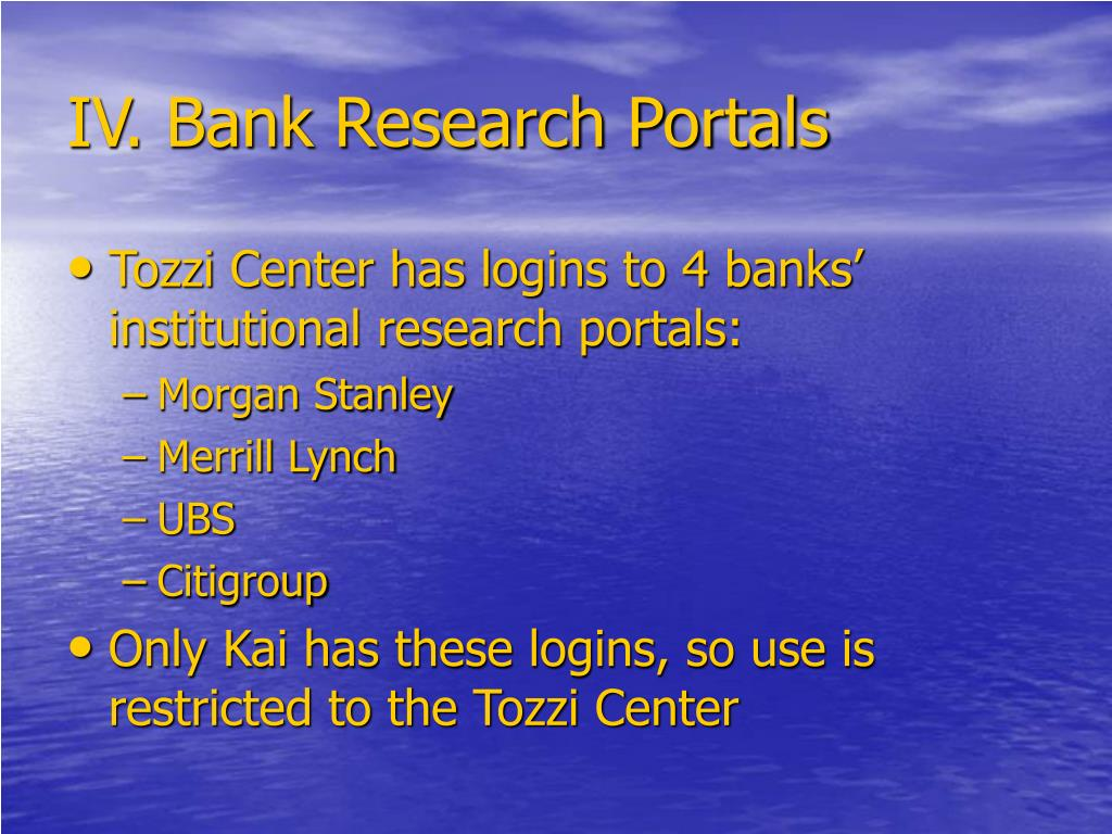 IV. Bank Research Portals