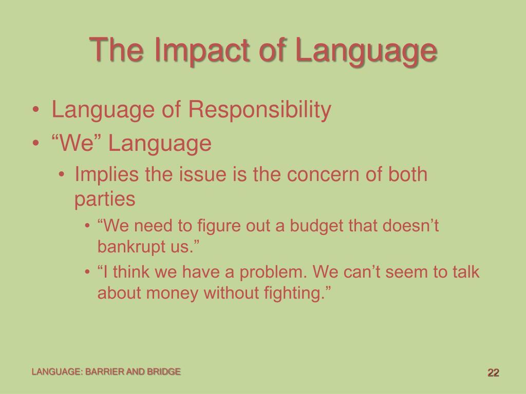 The Impact of Language