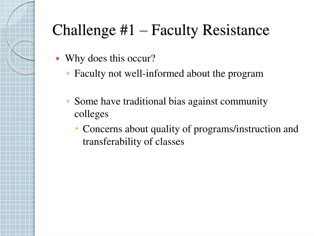 Challenge #1 – Faculty Resistance